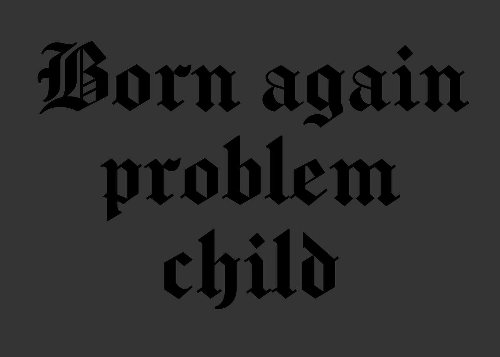 Problem Child Print