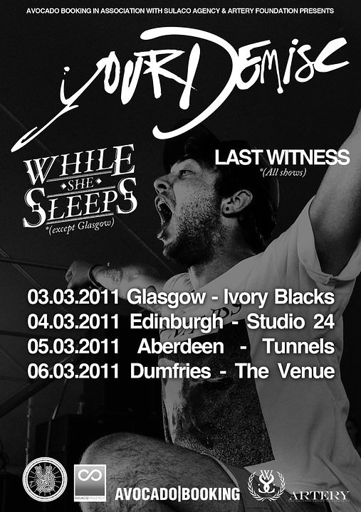 Your Demise // Scotland Tour 2011