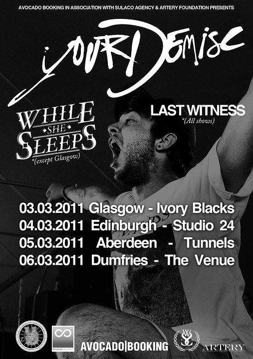 Your Demise // Scotland Tour 2011